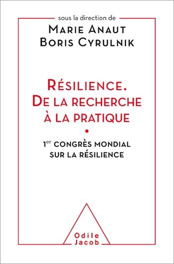 Deux membres de la FPSE ont contribué à l'ouvrage consacré à la résilience dirigé par Boris Cyrulnik