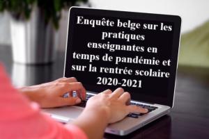PARTICIPEZ à notre GRANDE enquête sur les PRATIQUES ENSEIGNANTES en temps de PANDEMIE et la RENTREE 2020-2021!